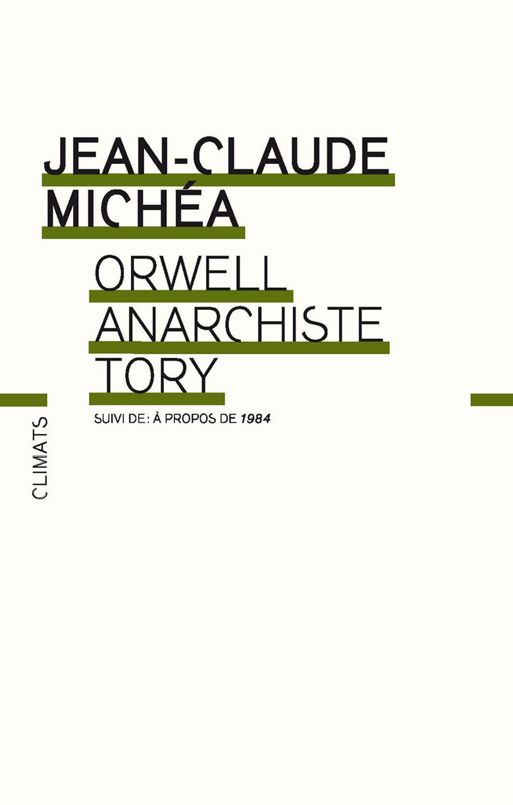 Orwell, anarchiste Tory