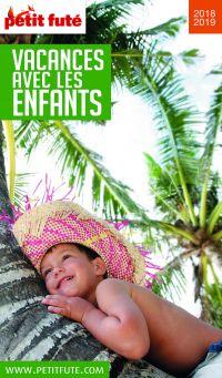 Image de couverture (VACANCES AVEC LES ENFANTS 2018/2019 Petit Futé)