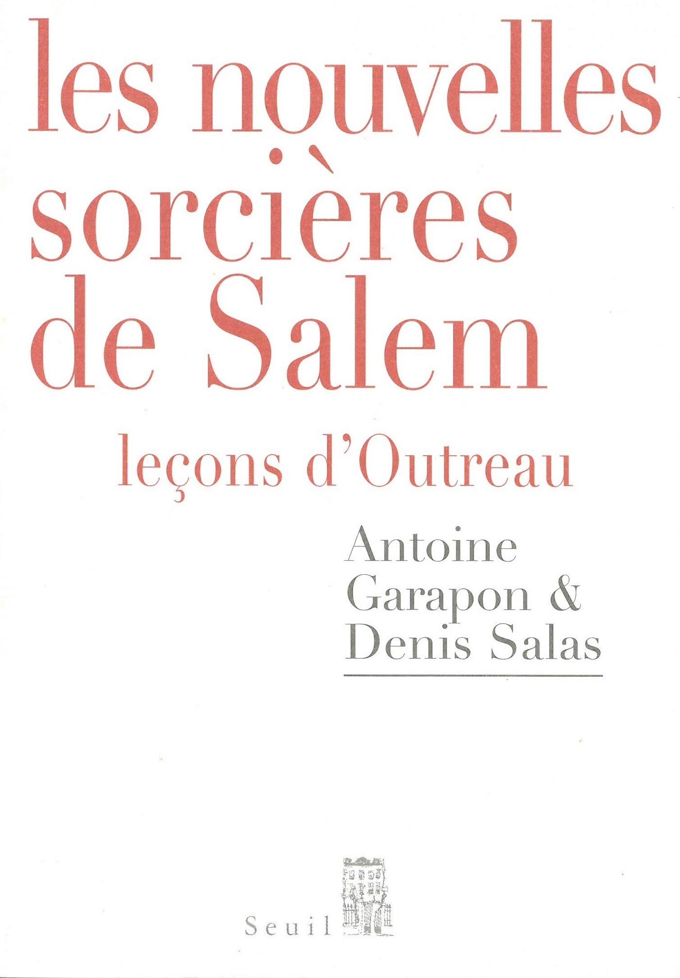 Les Nouvelles Sorcières de Salem - Leçons d'Outreau