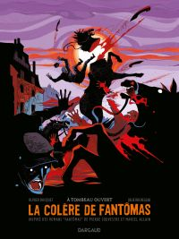 La Colère de Fantômas - Tome 3 - À tombeau ouvert