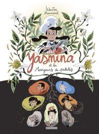 Yasmina et les mangeurs de patates | Wauter, Mannaert. Auteur