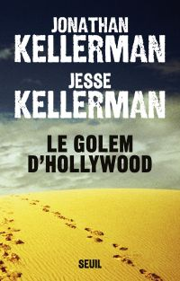 Le Golem d'Hollywood | Kellerman, Jonathan. Auteur