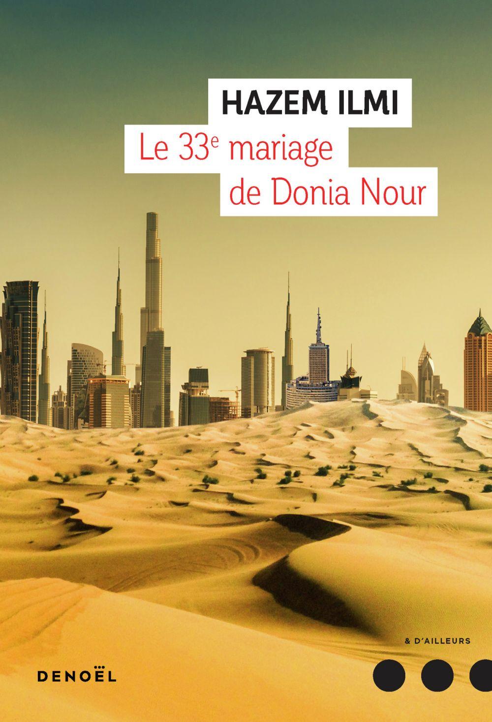 Le 33e mariage de Donia Nour | Hazem, Ilmi. Auteur