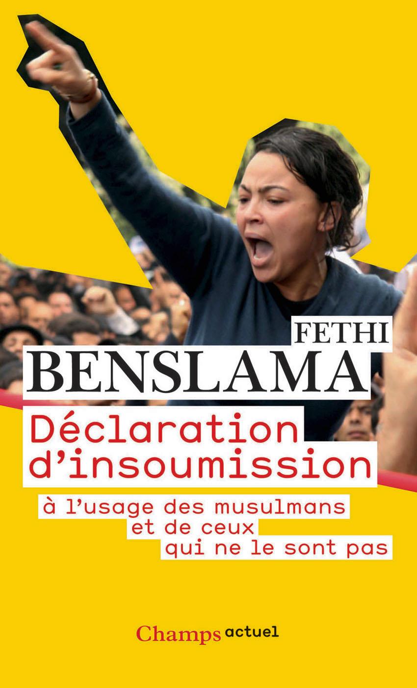 Déclaration d'insoumission | Benslama, Fethi