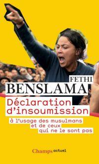 Déclaration d'insoumission | Benslama, Fethi. Auteur