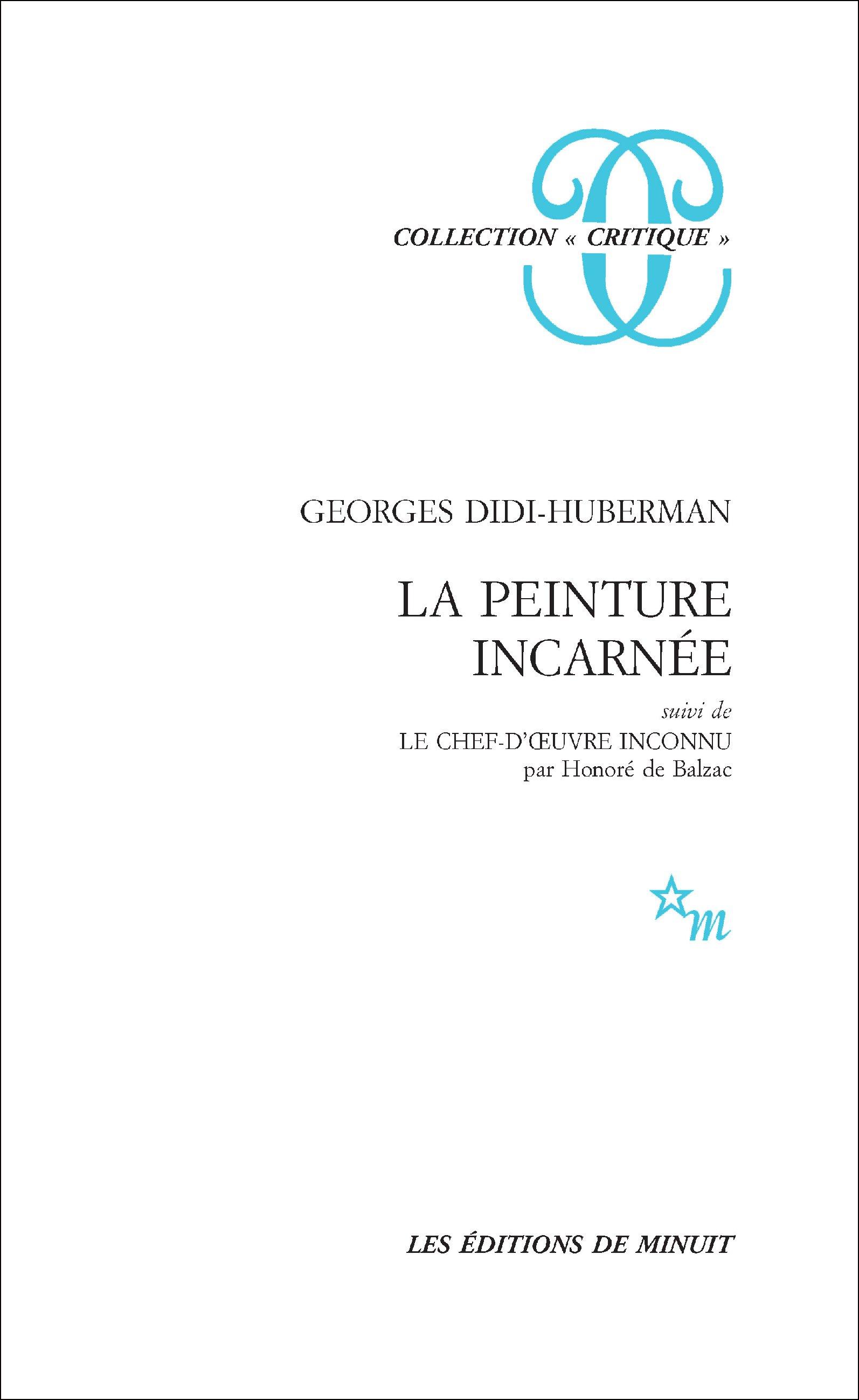 La Peinture incarnée, suivi de Le Chef-d'uvre inconnu par Honoré de Balzac