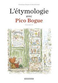 L'Etymologie avec Pico Bogue  - Tome 2 | Roques, Dominique. Auteur