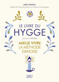 Le livre du hygge : mieux vivre : la méthode danoise