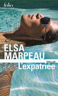 L'expatriée | Marpeau, Elsa (1975-....). Auteur
