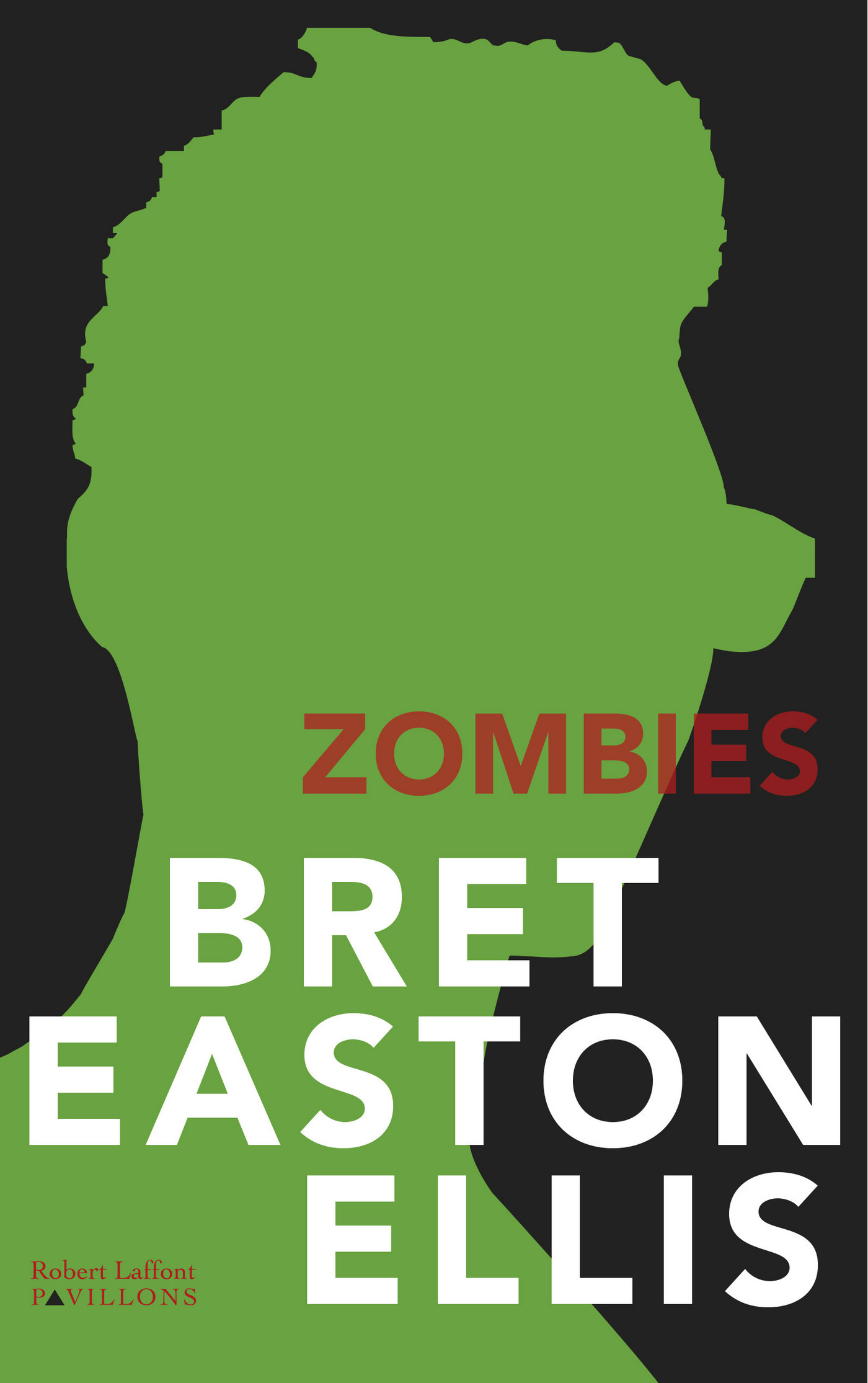 Zombies | EASTON ELLIS, Bret