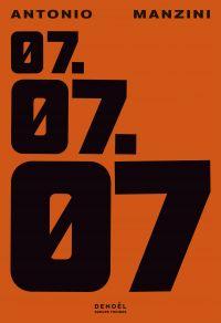 07.07.07 | Manzini, Antonio. Auteur