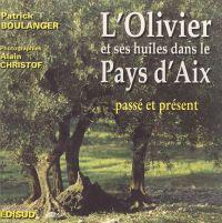 L'olivier & ses huiles dans...