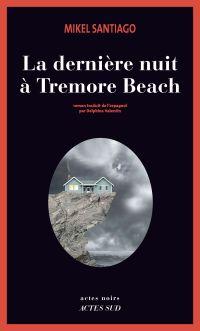 La dernière nuit à Tremore Beach | Santiago, Mikel. Auteur