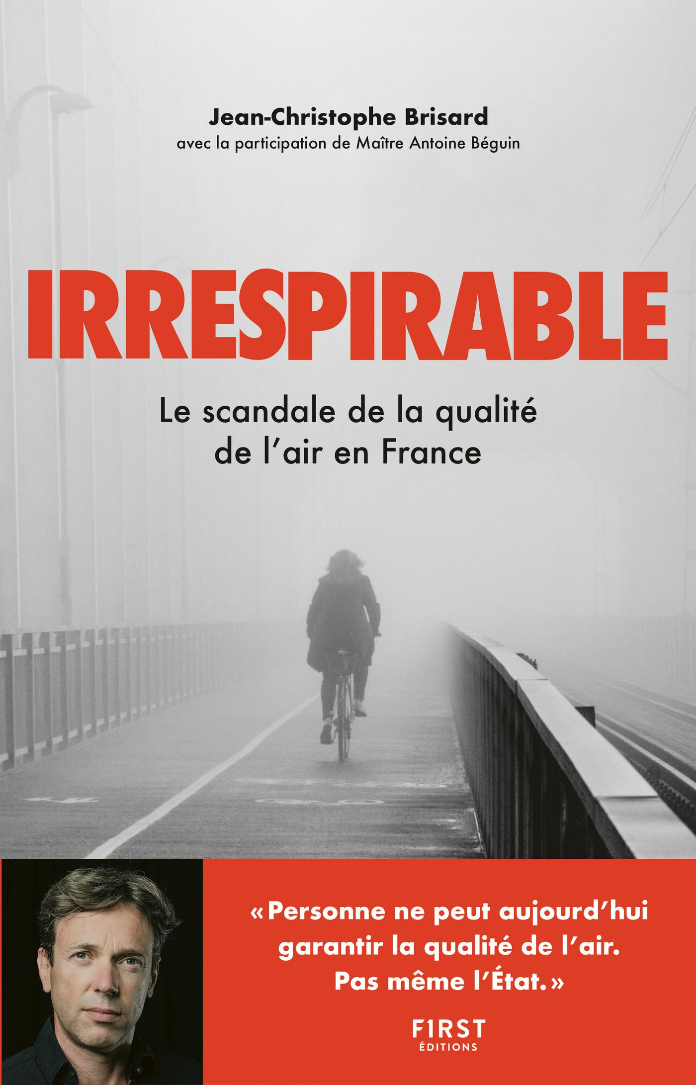 Irrespirable - Le scandale de la qualité de l'air en France