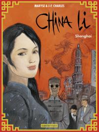 China Li (Tome 1)  - Shanghai