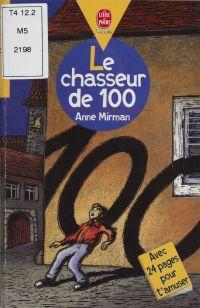 Le Chasseur de 100