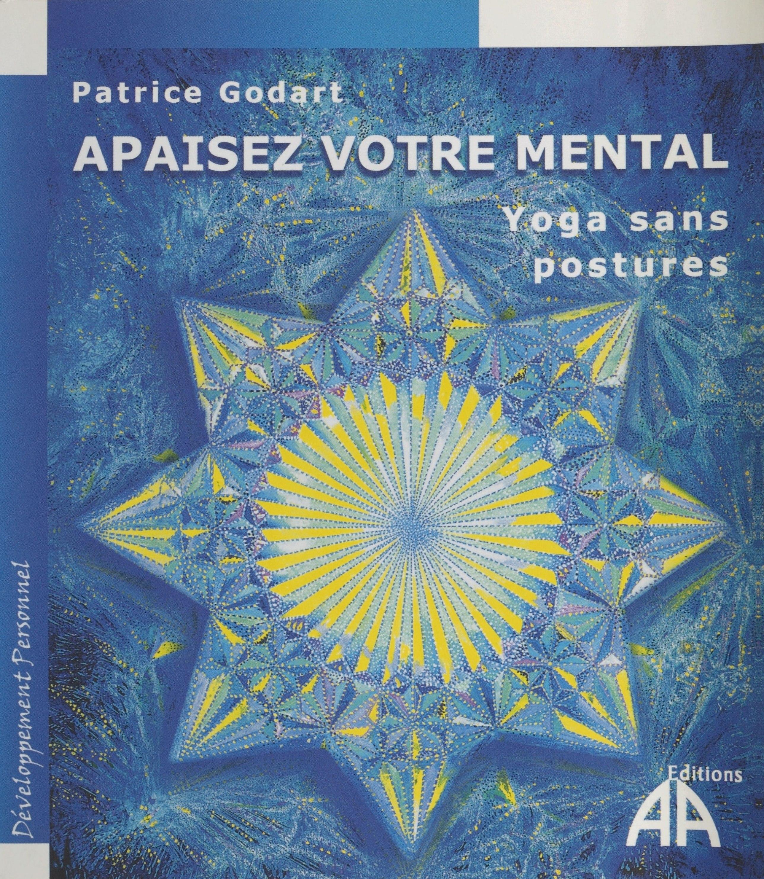 Apaisez votre mental : Yoga sans postures