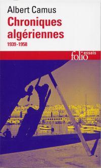 Actuelles (Tome 3) -  Chroniques algériennes (1939-1958)