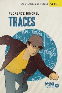 Traces | Hinckel, Florence. Auteur