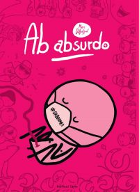 Ab absurdo - Tome 4
