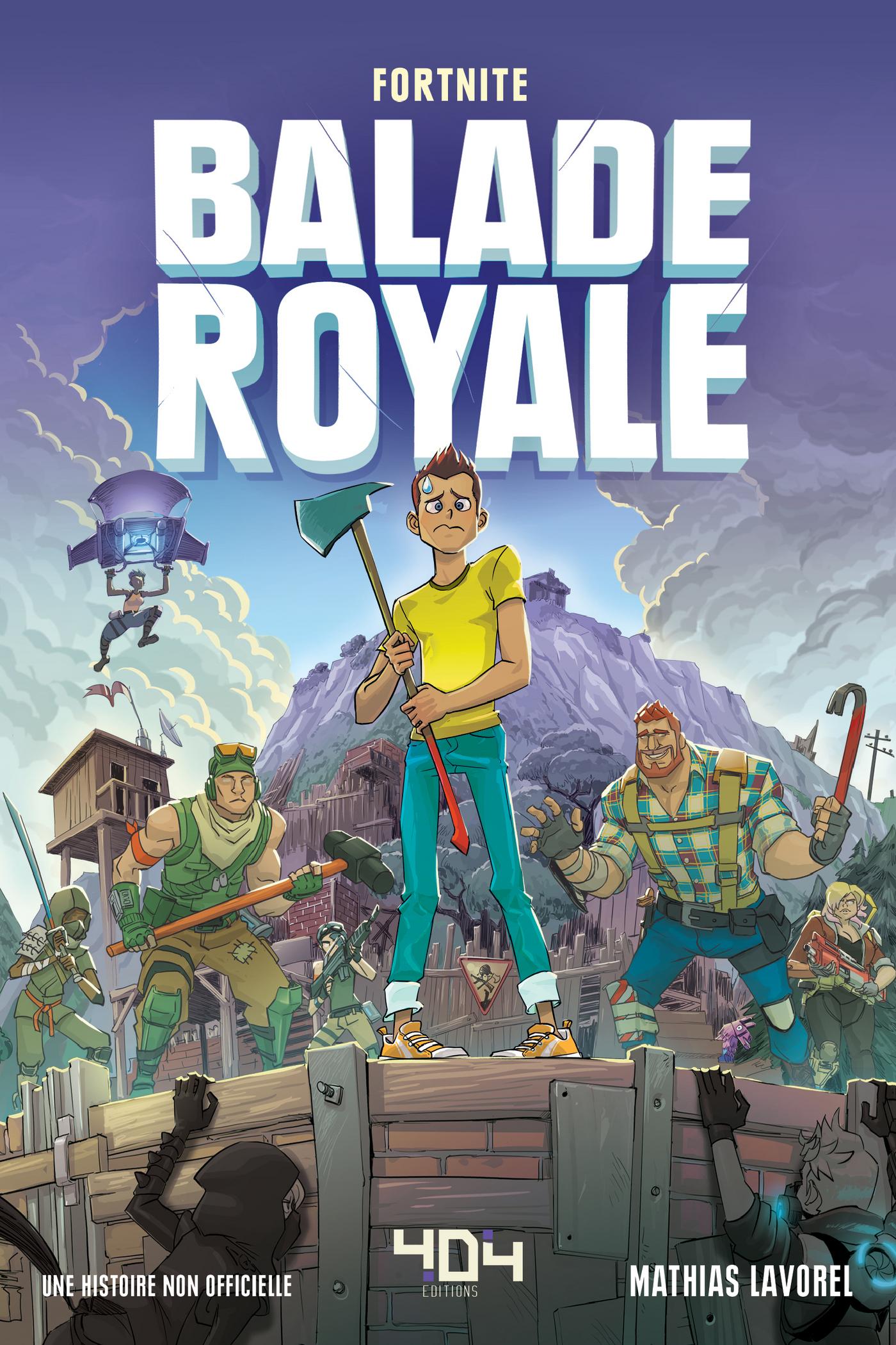Fortnite - Balade Royale