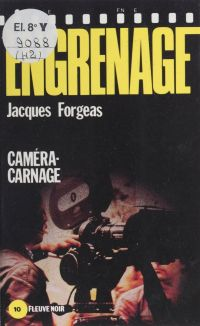 Engrenage : Caméra-carnage