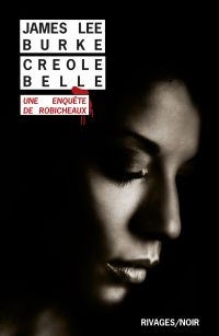 Creole Belle | Burke, James Lee. Auteur