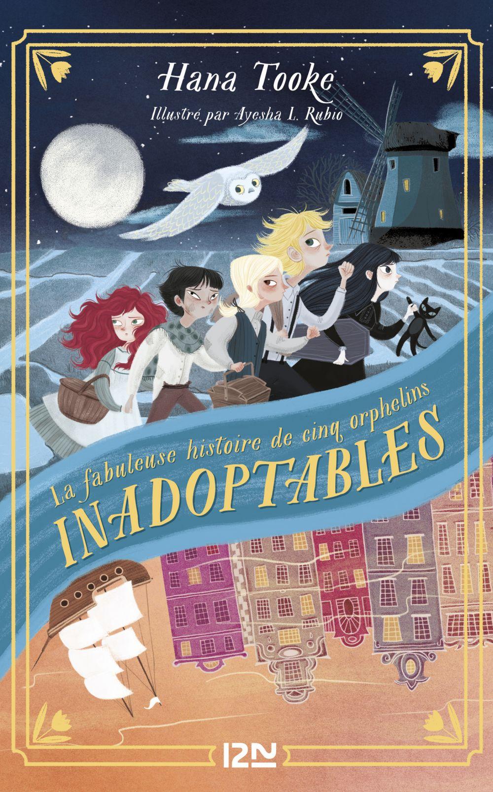 La fabuleuse histoire de cinq orphelins inadoptables |