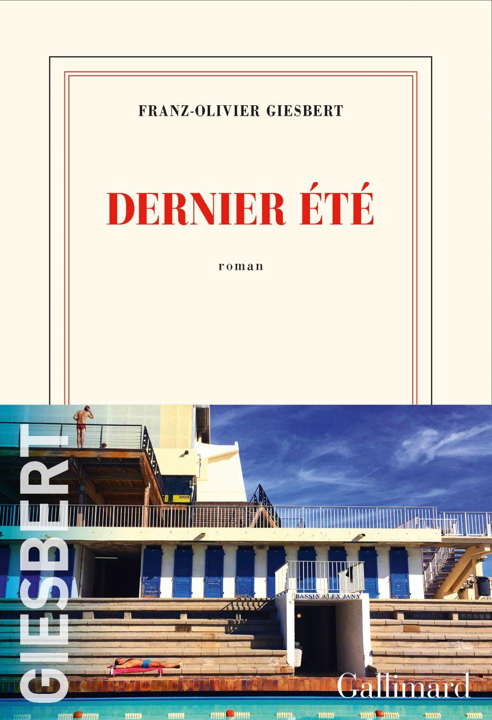 Dernier été | Giesbert, Franz-Olivier. Auteur