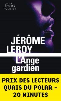 L'Ange gardien | Leroy, Jérôme. Auteur