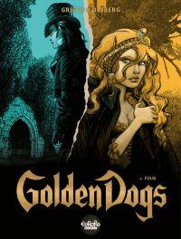 Golden Dogs - Volume 4 - Four