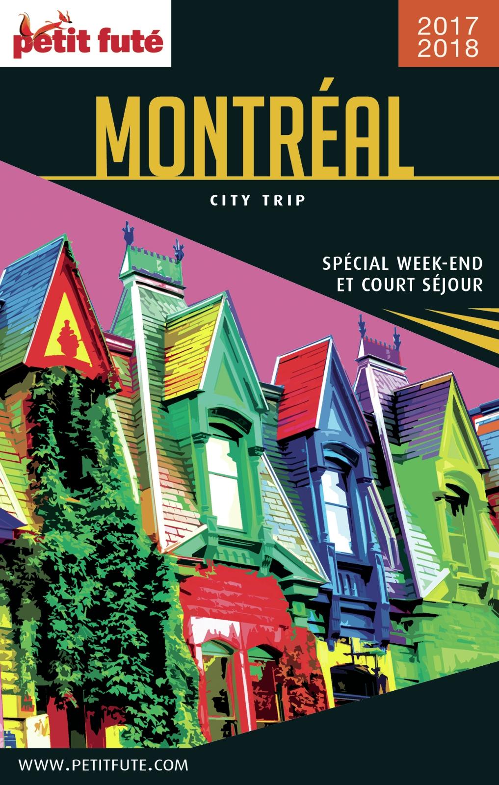 MONTRÉAL CITY TRIP 2017/2018 City trip Petit Futé