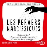 Les pervers narcissiques | BOUCHOUX, Jean-Charles. Auteur