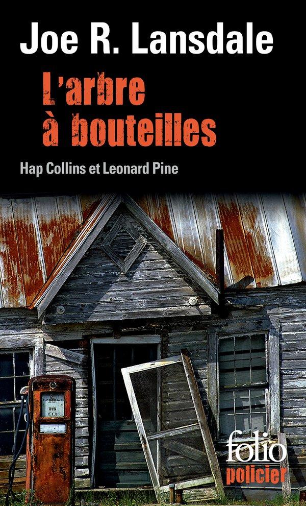 L'arbre à bouteilles. Une enquête de Hap Collins et Leonard Pine