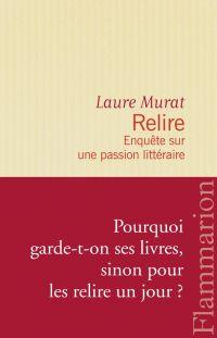 Relire : enquête sur une passion littéraire