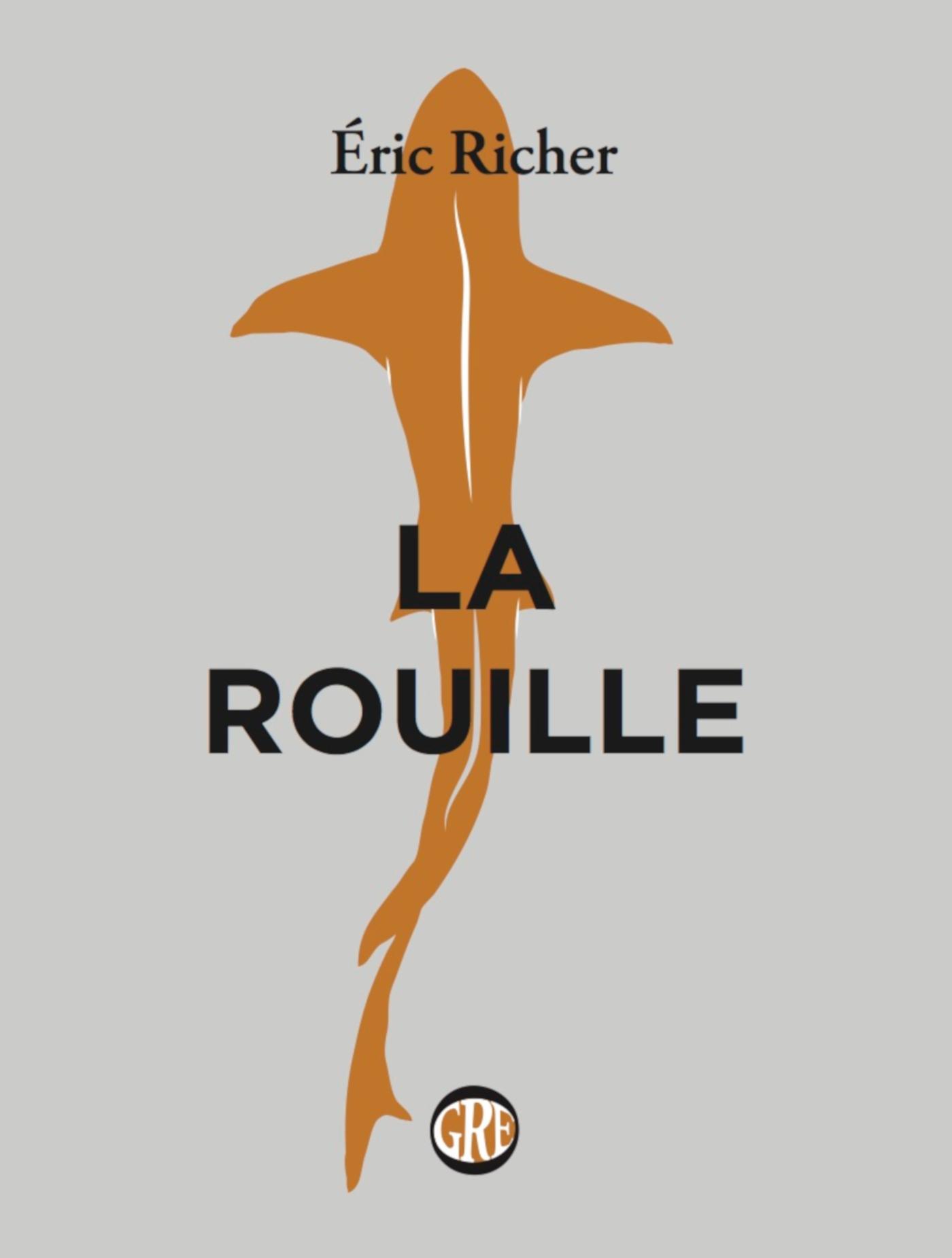 La Rouille | RICHER, Eric