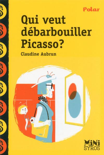Qui veut débarbouiller Picasso ?