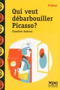 Qui veut débarbouiller Picasso ? | Aubrun, Claudine