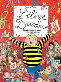 L'élève Ducobu. Volume 14, Premier de classe (en commençant par la fin)