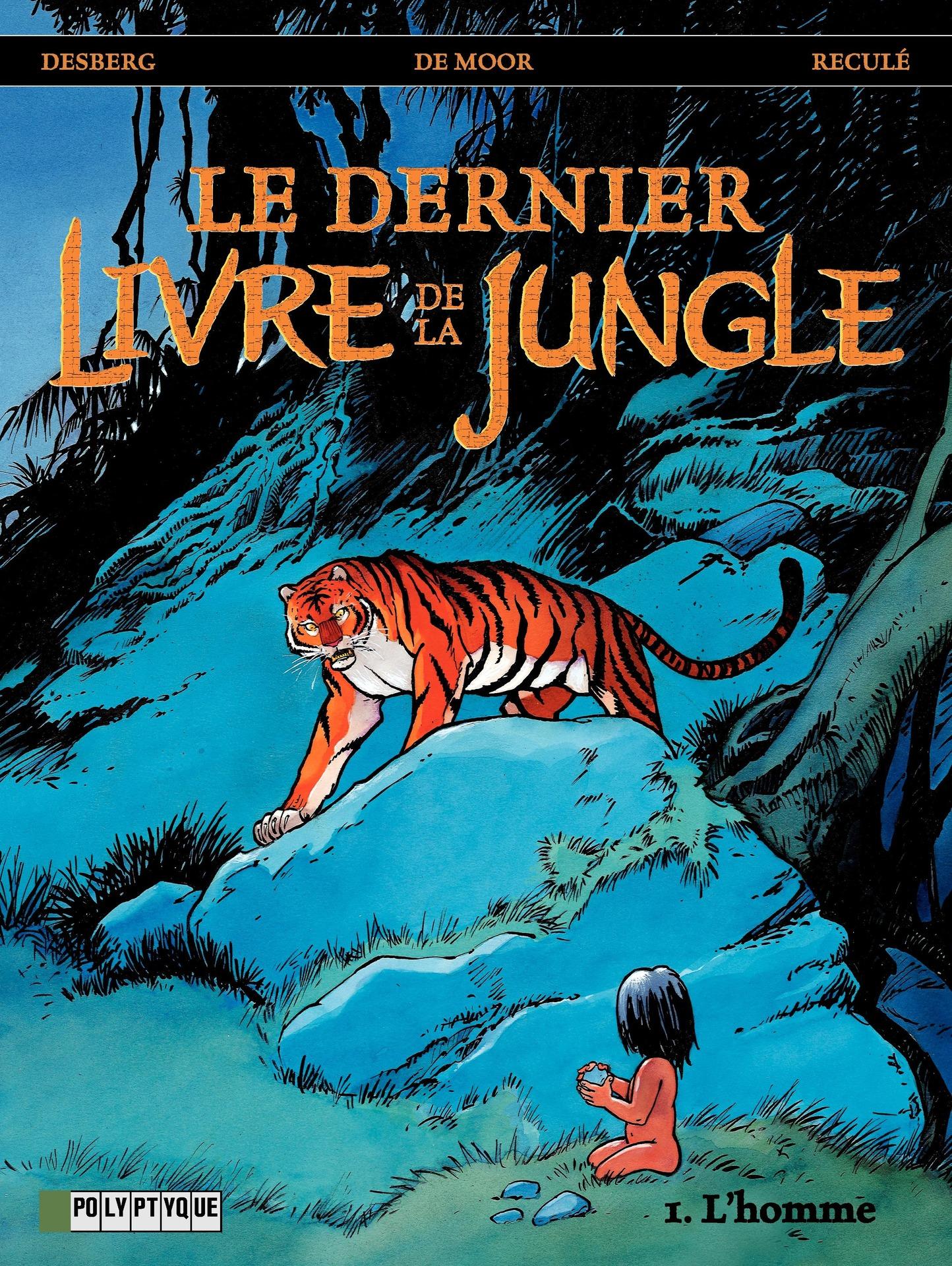 Le Dernier livre de la jungle - Tome 1 - Homme (L')
