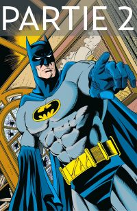 Batman - Knightfall - Partie 2