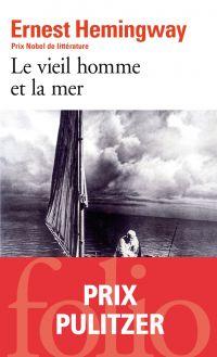 Le vieil homme et la mer | Hemingway, Ernest (1899-1961). Auteur