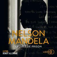 Lettres de prison | MANDELA, Nelson. Auteur