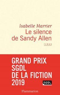Le Silence de Sandy Allen | Marrier, Isabelle. Auteur