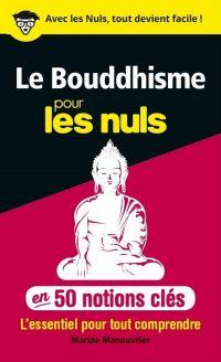 50 notions clés sur le Bouddhisme pour les Nuls | Manouvrier, Marine