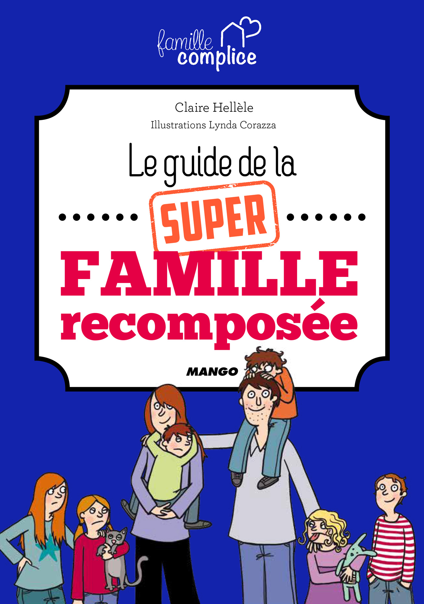 Le guide de la super famill...