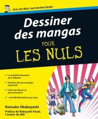 Dessiner des mangas pour les nuls | OKABAYASHI, Kensuke. Auteur