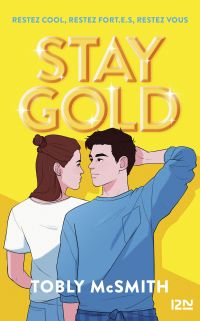 Stay Gold | MCSMITH, Tobly. Auteur