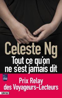 Tout ce qu'on ne s'est jamais dit | Ng, Celeste (1980-....). Auteur