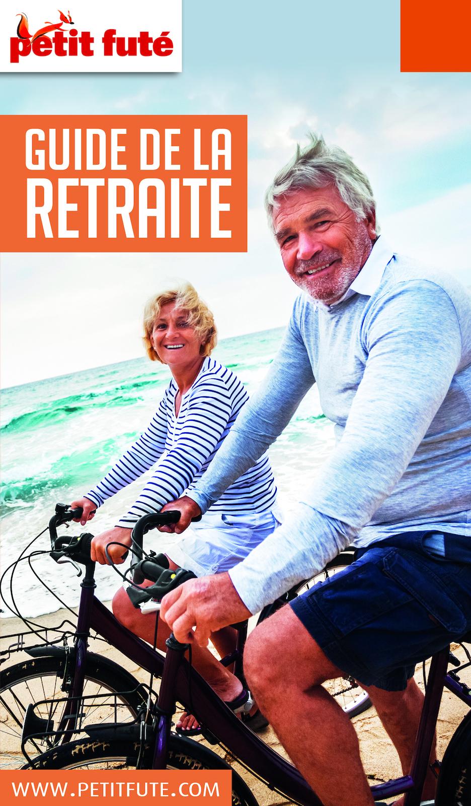 GUIDE DE LA RETRAITE 2019/2020 Petit Futé